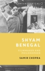 Shyam Benegal : Filmmaker and Philosopher - eBook