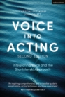 Voice into Acting : Integrating Voice and the Stanislavski Approach - eBook