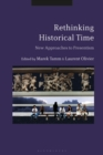 Rethinking Historical Time : New Approaches to Presentism - eBook