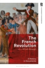 The French Revolution: A History in Documents - eBook