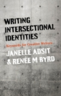 Writing Intersectional Identities : Keywords for Creative Writers - eBook
