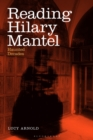 Reading Hilary Mantel : Haunted Decades - Book