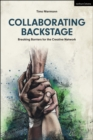 Collaborating Backstage : Breaking Barriers for the Creative Network - Book