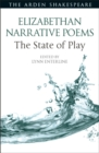 Elizabethan Narrative Poems: The State of Play - eBook