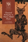 Classical Antiquity in Heavy Metal Music - Book