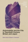 Automobility and the City in Twentieth-Century Britain and Japan - eBook
