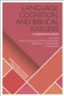 Language, Cognition, and Biblical Exegesis : Interpreting Minds - eBook