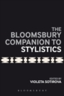 The Bloomsbury Companion to Stylistics - Book