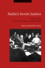 Stalin's Soviet Justice :  Show  Trials, War Crimes Trials, and Nuremberg - eBook
