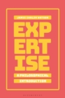 Expertise: A Philosophical Introduction - Book