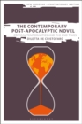 The Contemporary Post-Apocalyptic Novel : Critical Temporalities and the End Times - Book