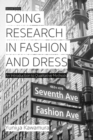 Doing Research in Fashion and Dress : An Introduction to Qualitative Methods - eBook