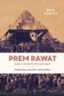 Prem Rawat and Counterculture : Glastonbury and New Spiritualities - eBook