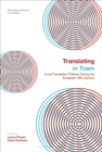 Translating in Town : Local Translation Policies During the European 19th Century - eBook