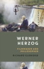 Werner Herzog : Filmmaker and Philosopher - eBook