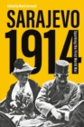 Sarajevo 1914 : Sparking the First World War - eBook