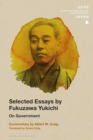 Selected Essays by Fukuzawa Yukichi : On Government - eBook