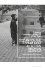 Occupation and Communism in Eastern European Museums : Re-Visualizing the Recent Past - Book