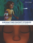 Animating Short Stories : Narrative Techniques and Visual Design - Book