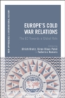 Europe's Cold War Relations : The EC Towards a Global Role - Book