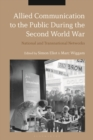 Allied Communication to the Public During the Second World War : National and Transnational Networks - eBook