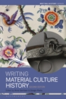 Writing Material Culture History - eBook