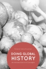 Doing Global History : An Introduction in 6 Concepts - eBook