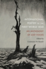 International Poetry of the First World War : An Anthology of Lost Voices - eBook