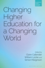 Changing Higher Education for a Changing World - Book