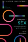 Shakespeare / Sex : Contemporary Readings in Gender and Sexuality - eBook