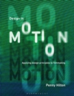 Design in Motion : Applying Design Principles to Filmmaking - Book