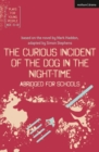 The Curious Incident of the Dog in the Night-Time: Abridged for Schools - Book