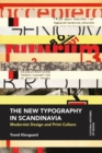 The New Typography in Scandinavia : Modernist Design and Print Culture - eBook