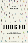 Judged : The Value of Being Misunderstood - Book