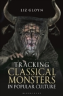 Tracking Classical Monsters in Popular Culture - eBook