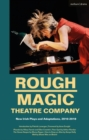 Rough Magic Theatre Company : New Irish Plays and Adaptations, 2010-2018 - eBook