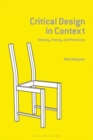 Critical Design in Context : History, Theory, and Practice - Book