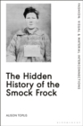 The Hidden History of the Smock Frock - eBook