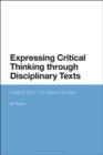Expressing Critical Thinking through Disciplinary Texts : Insights from Five Genre Studies - Book