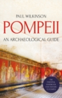 Pompeii : An Archaeological Guide - Book