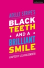 Black Teeth and a Brilliant Smile - eBook