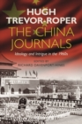 The China Journals : Ideology and Intrigue in the 1960s - Book