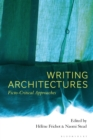 Writing Architectures : Ficto-Critical Approaches - eBook