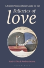 A Short Philosophical Guide to the Fallacies of Love - Book