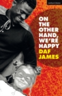 On the Other Hand, We're Happy - eBook