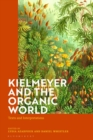 Kielmeyer and the Organic World : Texts and Interpretations - Book