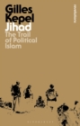 Jihad : The Trail of Political Islam - Book