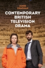 Contemporary British Television Drama - eBook