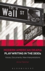Modern American Drama: Playwriting in the 1930s : Voices, Documents, New Interpretations - eBook