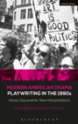 Modern American Drama: Playwriting in the 1990s : Voices, Documents, New Interpretations - eBook